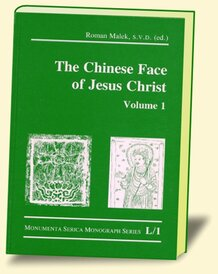The Chinese Face of Jesus Christ, Vol. 1