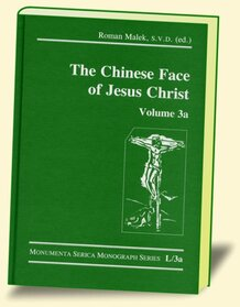 The Chinese Face of Jesus Christ, Vol. 3a